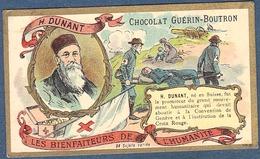 Chromo Chocolat Guerin-Boutron Les Bienfaiteurs De L'Humanité - DUNANT Convention Genève Suisse Croix Rouge Bienfaiteur - Guerin Boutron