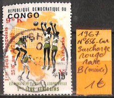 [836326]B//O/Used-RD Congo 1967 - N° 656-cur, Surcharge Rouge, RARE, (Mince), Sports, Volleyball - Oblitérés