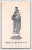 """08148 """"MADONNA DELLA STELLA CHE SI VENERA IN GRANCIA DI MORINO (AQ)"""" IMMAGINE RELIGIOSA ORIG. - Santini"""