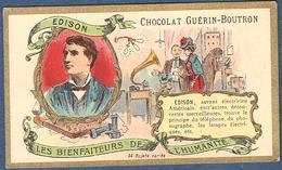 Chromo Chocolat Guerin-Boutron Les Bienfaiteurs De L'Humanité Bienfaiteur EDISON électricité Lampe Téléphone Phonographe - Guerin Boutron