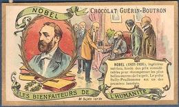 Chromo Chocolat Guerin-Boutron Les Bienfaiteurs De L'Humanité Alfred NOBEL Suède Suédois Prix Ingénieur Chimiste - Guerin Boutron