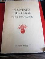 WW1 & WW2 -SOUVENIR DE GUERRE D'1 FANTASSIN 51é DIVISION INFANTERIE-par Gaston Richebé .Militaria Document - Documents