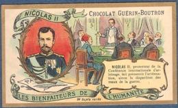 Chromo Chocolat Guerin-Boutron Les Bienfaiteurs De L'Humanité - NICOLAS II Bienfaiteur Tsar Russie Russe - Guerin Boutron