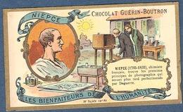 Chromo Chocolat Guerin-Boutron Les Bienfaiteurs De L'Humanité - NIEPCE Inventeur Photographie Photo Daguerre Chimiste - Guerin Boutron
