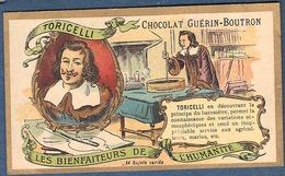 Chromo Chocolat Guerin-Boutron Les Bienfaiteurs De L'Humanité - TORRICELLI TORICELLI Découverte Baromètre Inventeur - Guerin Boutron