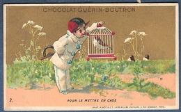 Chromo Or Doré Chocolat Guerin-Boutron Vallet Minot Pierrot Oiseau 2 Pour Le Mettre En Cage - Guerin Boutron