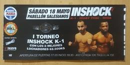 ENTRADA I TORNEO INSHOCK K1. ZARAGOZA - ESPAÑA. - Tickets - Entradas