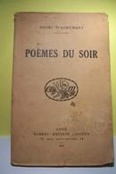 POEMES Du SOIR   - Henri  D'ACREMONT  -  (année 1934 ) - French Authors