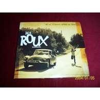 Mr ROUX   °   AH SI J'ETAIS GRAND ET BEAU         CD 13 TITRES - Autres - Musique Française