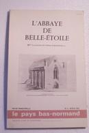 L'ABBAYE DE BELLE -  ETOILE  - Les Paroisses De L'Abbaye De Belle-Etoile ( 1979 ) - Religion