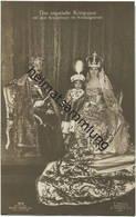 Österreich-Ungarn - Das Ungarische Königspaar Mit Dem Kronprinzen Im Krönungsornat - Verlag Gustav Liersch & Co. Berlin - Royal Families