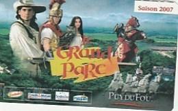 PUY DU FOU  Grand Parc 2007 - Biglietti D'ingresso