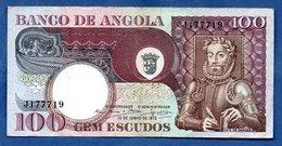 Angola  -  100 Escudos  10/6/1973  - Pick # 106  - état TB+ - Angola