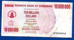 Zimbabwe  - 10 Millions 1/1/2008   - Pick # 55a    - état  TB+ - Zimbabwe
