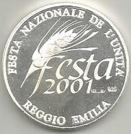 Reggio Emilia 2001 Festa Nazionale Dell'Unità, Altiero Spinelli, Ag.925 FS Gr. 21, Cm. 3,4. - Italia