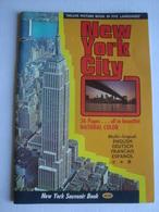 NEW YORK CITY SOUVENIR BOOK. DELUXE PICTURE BOOK IN FIVE LANGUAGES - USA, 1976 APROX. - Esplorazioni/Viaggi