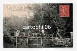- CPA LA COLLE-SUR-LOUP (06) - Le Pont Du Parc Saint-Donat 1906 (avec Personnages) - Photo Cauvin 509 - - France