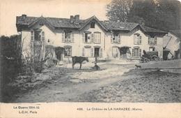 LA HARAZEE  -  Le Chateau ..animée ( Guerre  1914 /16 - Autres Communes