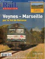 Revue RAIL PASSION N°119, Veynes-Marseille, Combiné, Tram Canebière, Bâle, Inventaire Moteur DB, 141 TB, Poster - Railway & Tramway