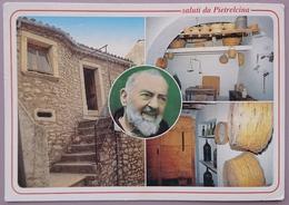 PIETRELCINA - CASA IN CUI VISSE CON LA FAMIGLIA FRANCESCO FORGIONE (PADRE PIO) - Vg C2 - Benevento