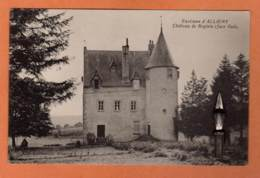 CPA * * Environs D'ALLIGNY * * Château De Reglois - Otros Municipios