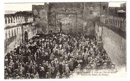 FEZ - Fête De L' Aït-El-Kébir - Entrée Du Palais Du Sultan - Ed. Spéciale Des Magasins Modernes - Fez (Fès)