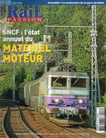 Revue RAIL PASSION N°128/129 Matériel Moteur, Metz, Perpignan/Figueras, St Gervais-Vallorcine, Montenvers, Ajecta Suisse - Railway & Tramway
