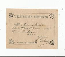 TOULOUSE (HAUTE GARONNE) INSTITUTION BERTRAND PRIX DE POLITESSE 1913 - Diplomas Y Calificaciones Escolares