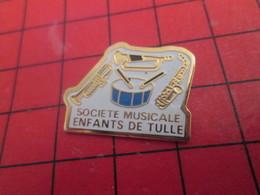 Pin113a Pin's Pins / Beau Et Rare / THEME : MUSIQUE : SOCIETE MUSICALE DES ENFANTS DE TULLE TROMPETTE SAXO BATTERIE - Musik