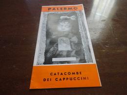 DEPLIANT CATACOMPE DEI CAPPUCCINI DI PALERMO-ANNI 60 - Libri, Riviste, Fumetti
