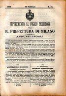 B 2534  -  Supplemento Al Foglio Periodico Della R. Prefettura Di Milano. Annunzi Legali, 1877 - Decreti & Leggi