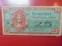 U.S.A (MILITAIRE) 25 CENTS 1954 CIRCULER - Certificats De Paiement Militaires (1946-1973)