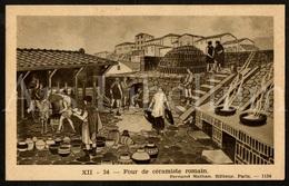 Postcard / CPA / Fernand Nathan / Unused / Four De Céramiste Romain / XII-24 / 1124 - Histoire