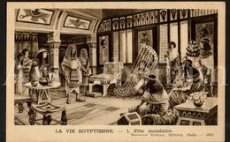 Postcard / CPA / Fernand Nathan / Unused / La Vie Egyptienne / Fête Mondaine / 1 / 2031 - Histoire