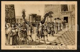 Postcard / CPA / Fernand Nathan / Unused / La Vie Egyptienne / Procession Dans La Cour Du Temple / 3 / 2033 - Histoire