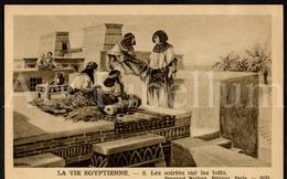 Postcard / CPA / Fernand Nathan / Unused / La Vie Egyptienne / Les Soirées Sur Les Toits / 5 / 2035 - Histoire