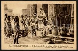 Postcard / CPA / Fernand Nathan / Unused / La Vie Egyptienne / Paiement De La Dime Chez Le Nomarque / 6 / 2036 - Histoire