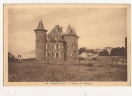 ( 50 ) BARNEVILLE Chateau De Chimay - Barneville