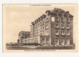 ( 50 ) BARNEVILLE SUR MER Hotel Bellevue - Barneville