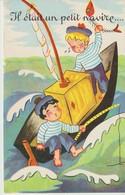 C.P.A. - IL ÉTAIT UN PETIT NAVIRE - 2 JEUNES MATELOTS - - Fairy Tales, Popular Stories & Legends