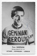 CARTE CYCLISME TOM SIMPSON SIGNEE TEAM GEMINIANI LEROUX 1962 - Cyclisme