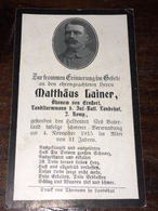 Sterbebild Wk1 Bidprentje Avis Décès Deathcard INF. BATL. LANDSHUT 4. November 1915 Aus Ernstorf - 1914-18
