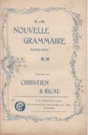 Partitions-LA NOUVELLE GRAMMAIRE Monologue Paroles De Christien & Ricau - Partitions Musicales Anciennes