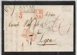 """1836.- LETTRE DE AARAU A LYON..  MARQUE ENCADRÉE """"LB. 8 K"""" + CADRE ENTRÉE PAR BELFORT 2 TAXES. RARE - Suiza"""