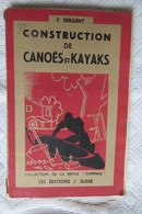 Construction De Canoes Et Kayaks F Sergent - Boats