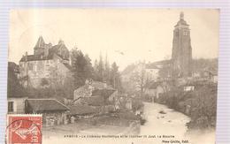 CPA Arbois (39) Le Château Bontemps Et Le Clocher Saint Just La Bourre  Ecrite En 1908 - Arbois