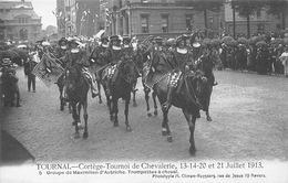 TOURNAI - CORTEGE - TOURNOI DE CHEVALERIE JUILLET 1913 - Doornik