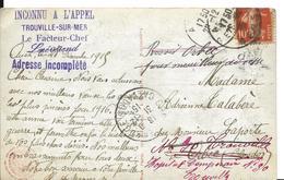 Guerre 14 18 TROUVILLE SUR MER Calvados Griffe Violette INCONNU A L'APPEL Le Facteur Chef Pour L'Hôpital Temporaire ...G - Poststempel (Briefe)