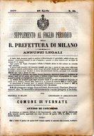 B 2540  -  Supplemento Al Foglio Periodico Della R. Prefettura Di Milano. Annunzi Legali, 1877 - Decreti & Leggi