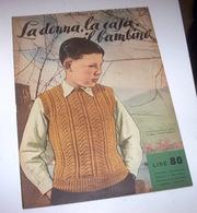 Rivista Moda - La Donna La Casa Il Bambino N. 9 - 1952 - Libri, Riviste, Fumetti